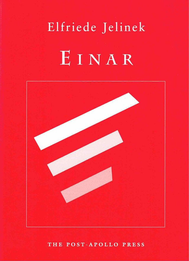 cover of Einar by Elfriede Jelinek; bright red background with light grey outline of a square at the center and three tick lines inside of varying shades of light grey