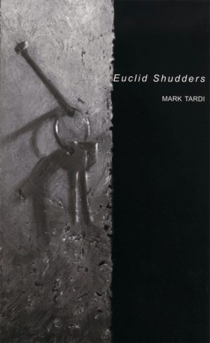 Euclid Shudders by Mark Tardi, Book cover showing a set of two keys dangling on a nail, black background.