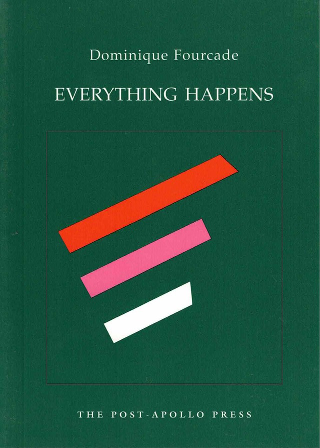 cover of Everything Happens by Dominique Fourcade; dark green background with black outline of green square int he center and three thick lines inside, one red, one pink, one white