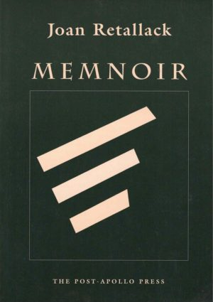 cover of memnoir by joan retallack; dark green background with outline of a rectangle in the center with three thick cream-colored lines inside