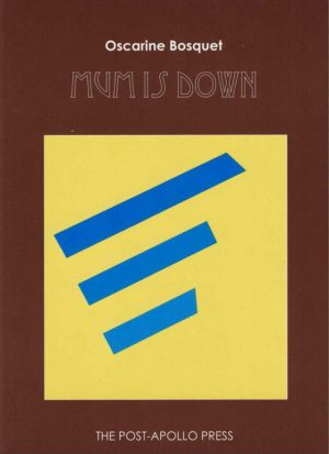 cover of Mum Is Down by Oscarine Bosquet; brown background with large yellow square in the middle with three thick blue lines inside