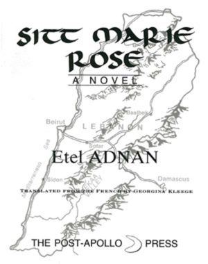 cover of sitt marie rose by etel adnan; white background, light grey map of lebanon behind black typed title and author name