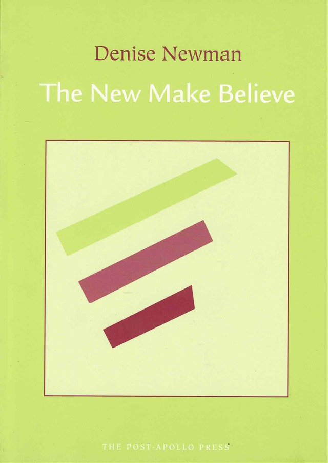 cover of The New Make Believe by denise newman; pale green background with off-white square outlined in brown-red in the center and three thick lines inside of different lengths, one in pale green, two in different shades of brown-red, title and author name centered above in typed text