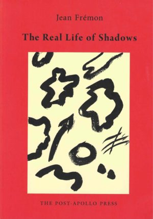 cover of The Real Life of Shadows by jean fremon; red background with a large off-white rectangle in the middle and black doodles inside, title and author name in black typed text centered above