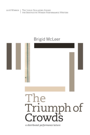 The Triumph of Crowds: a distributed performance lecture by Brigid McLeer, Book Cover showing brown rectangles on white background