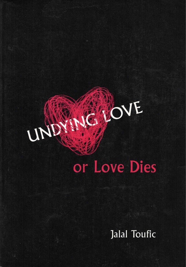 cover of Undying Love or Love Dies by Jalal Toufic; black background with red hand-drawn, partially colored in heart near center