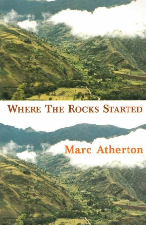 cover of Where The Rocks Started by Marc Atherton; two photos, one on top of the other, of a mountainous grassy valley with fog rolling through and hillsides in the difference