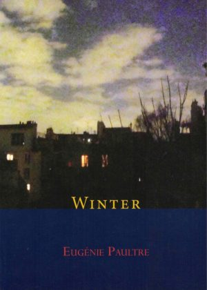 cover of Winter by Eugenie Paultre; painting of apartment buildings at dusk, light shinign through the windows