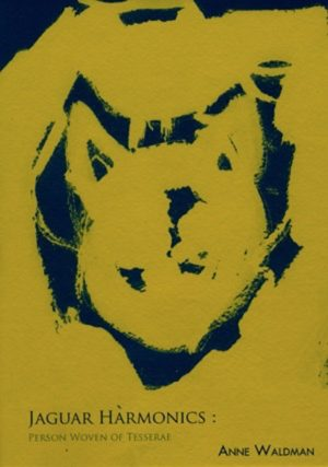 jaguar harmonics by anne waldman; dark blue background with burnt yellow painted on to fill most of hte page and to make the shape of a circle and two triangles at the top, like cat ears, title and author name typed in blue along the bottom
