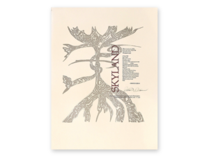 Skyland Broadside, drawing of a tree with roots coming off the bottom and top and excerpted poem in a column on the right side