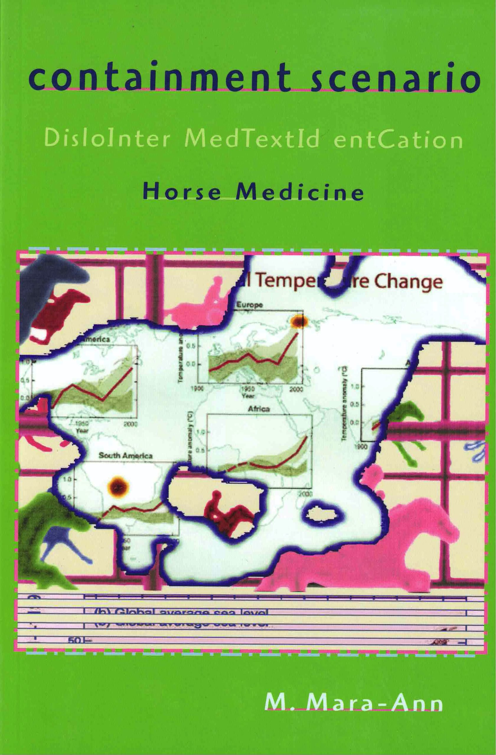 cover of Containment Scenario by M. Mara-Ann; apple-green background with large square image of cutout of person riding a racehorse filled in with temperature change charts, on top of colorful images of people riding racehorses