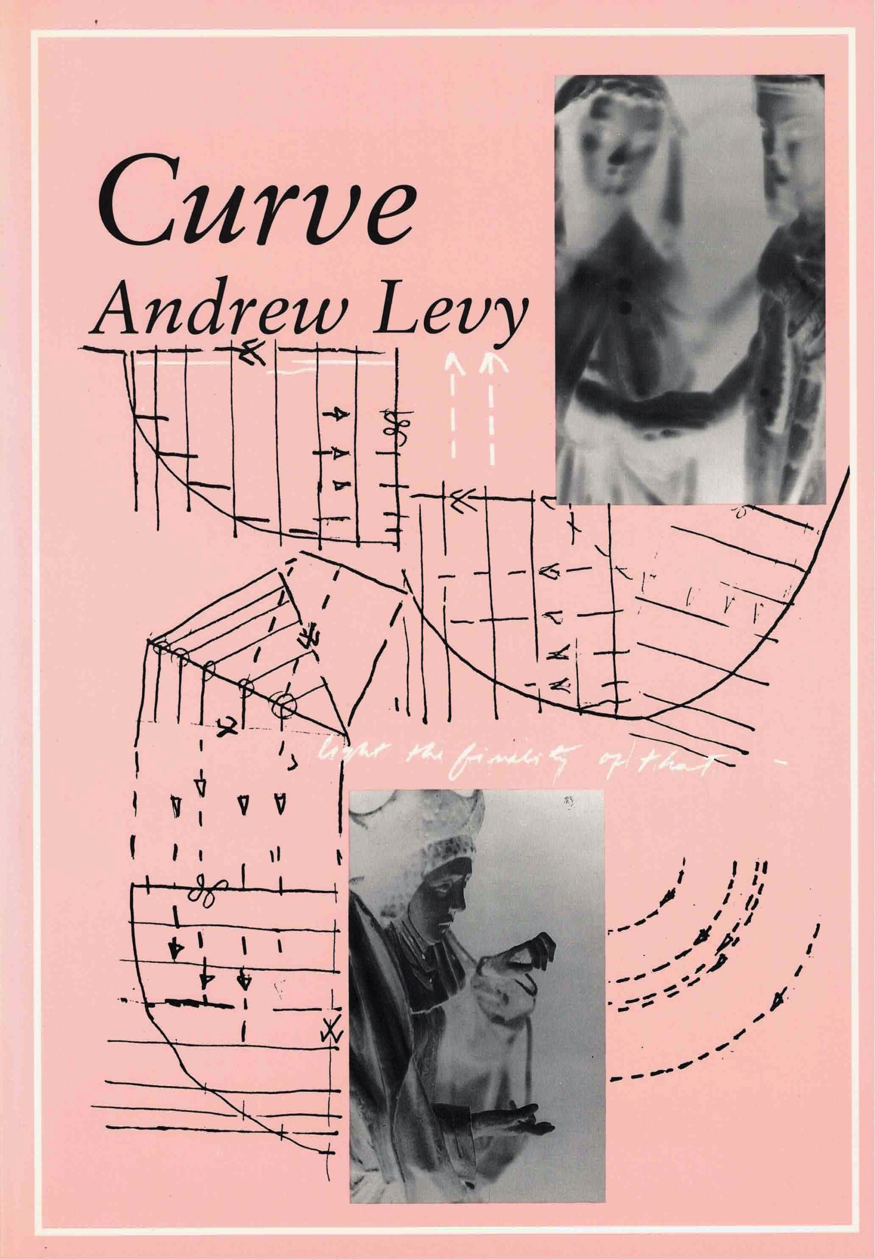 cover by Curve by Andrew Levy; two smaller vertical rectangular b&w image negatives of nuns or saints, pink background with black line drawings with curves, lines, and arrows
