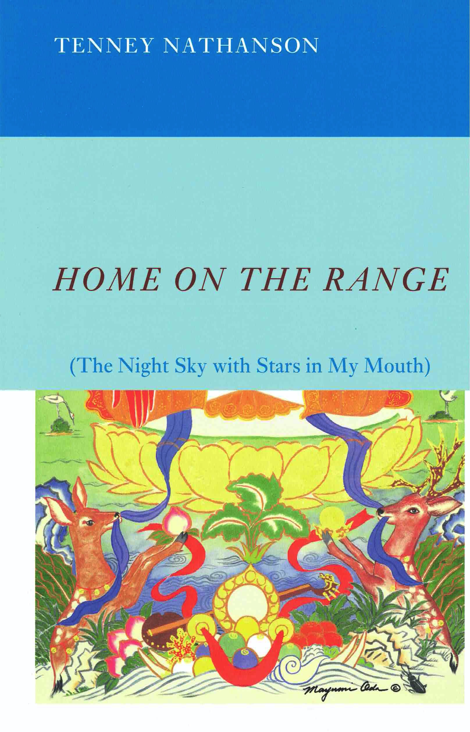 cover of Home on the Range by Tenney Nathanson; colorful painting of two deer facing each other with blue ribbon in their mouths in a colorful, mythical landscape
