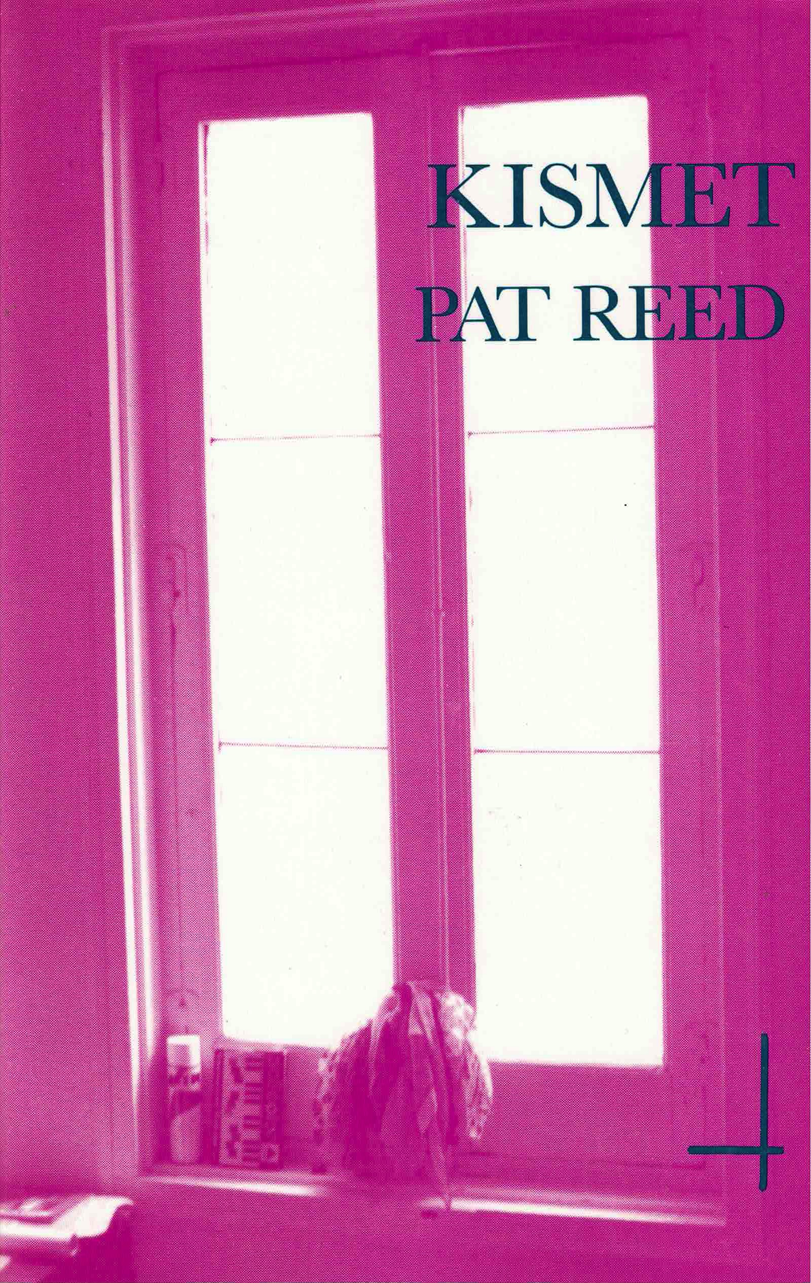 cover of Kismet by Pat Reed; pink tinted photo of a tall window with items on the windowsill