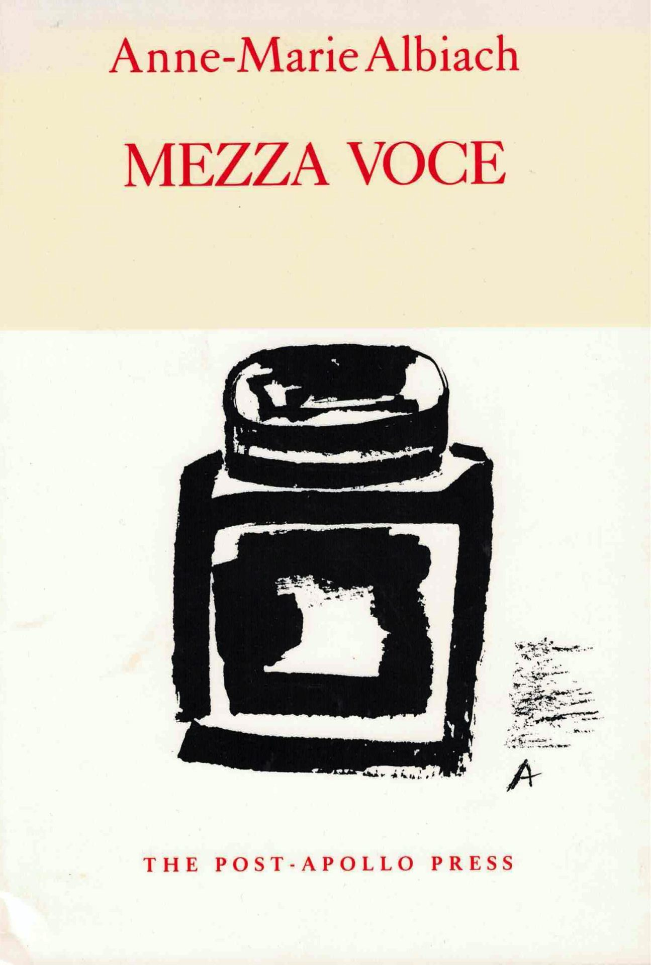 cover of Mezza Voce by Anne-Marie Albiach, black hand painted inkwell on beige background