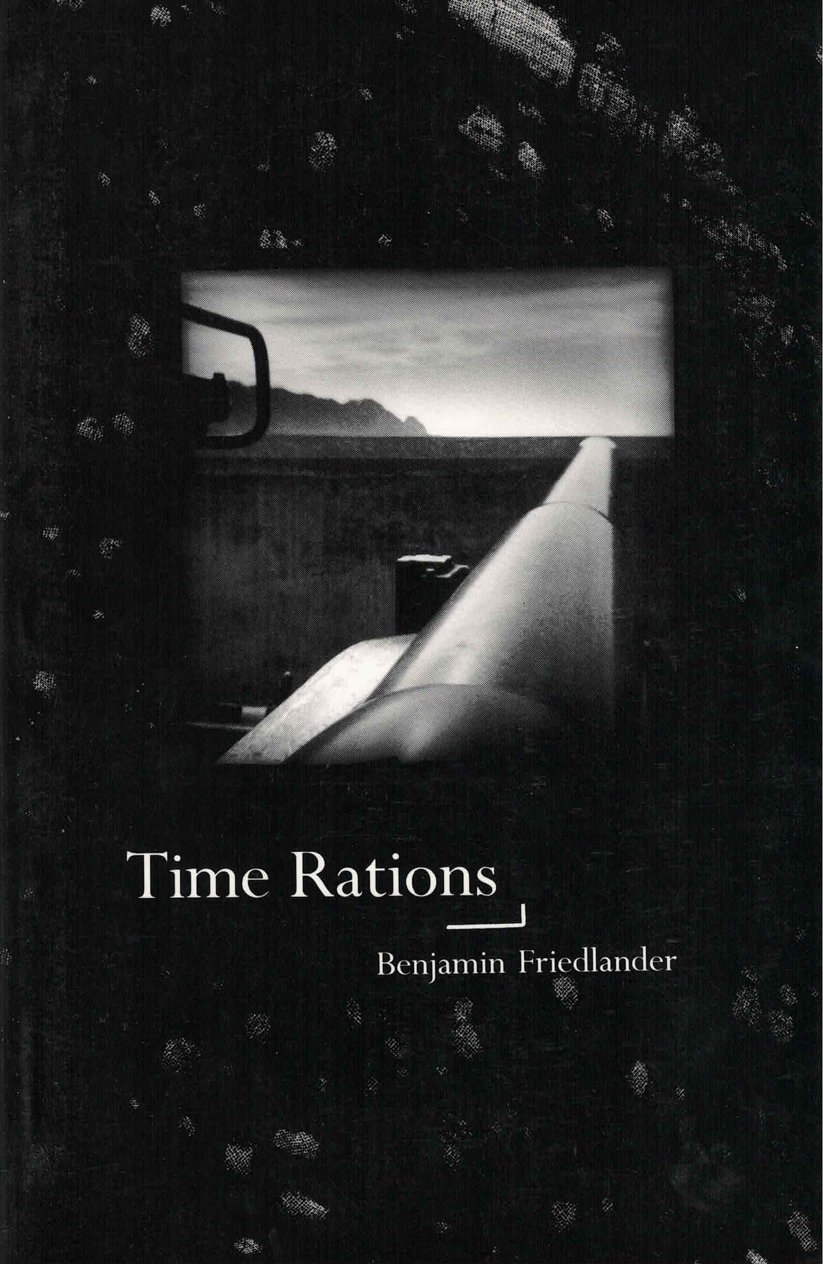cover of Time Rotations by Benjamin Friedlander, black and white photo of a horizon line with long metal cylinder in the foreground