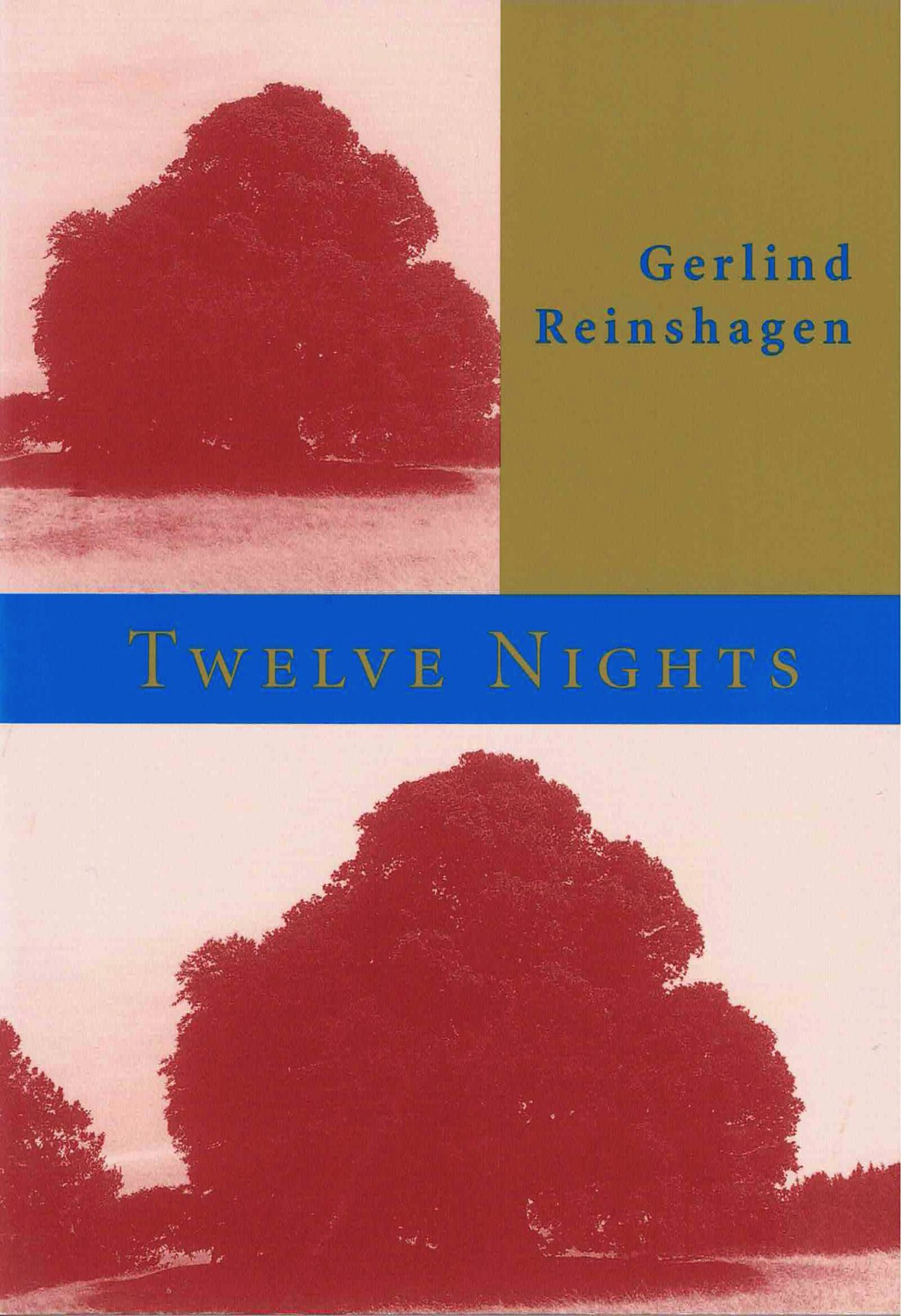cover of Twelve Nights by Gerlind Reinshagen; repeated image of a large tree with a red-tint