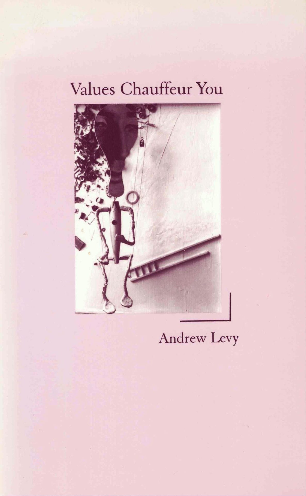 cover of Values Chauffer You by Andrew Levy, light pink background with human chaped figure with a paddle ball racquet for a head