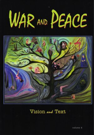 cover of War and Peace 4, Vision and Text, surreal cuoloful panting of a tree with images of people and animals as leaves on its branches