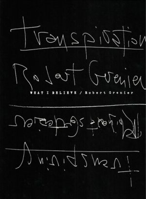 cover of What I Believe by Robert Genier, black bacground with white handwritten lettering