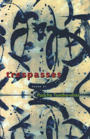 cover of trespasses by Padcha Tuntha-pbas