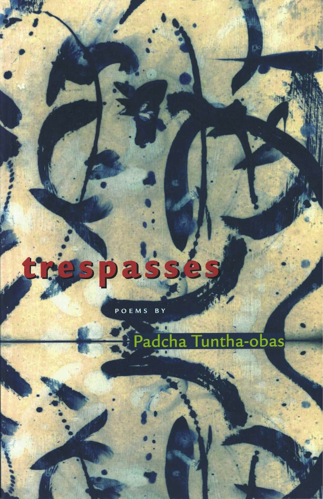 cover of trespasses by Padcha Tuntha-pbas, beige background with navy blue curved brushstrokes