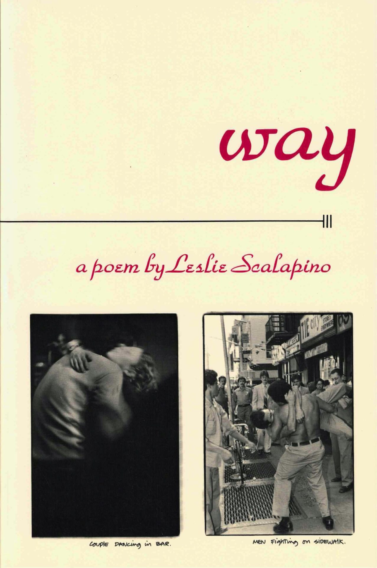 cover of way, a poem by leslie scalapino, two vertical regtangular b&w photos of people dancing on an off-white background
