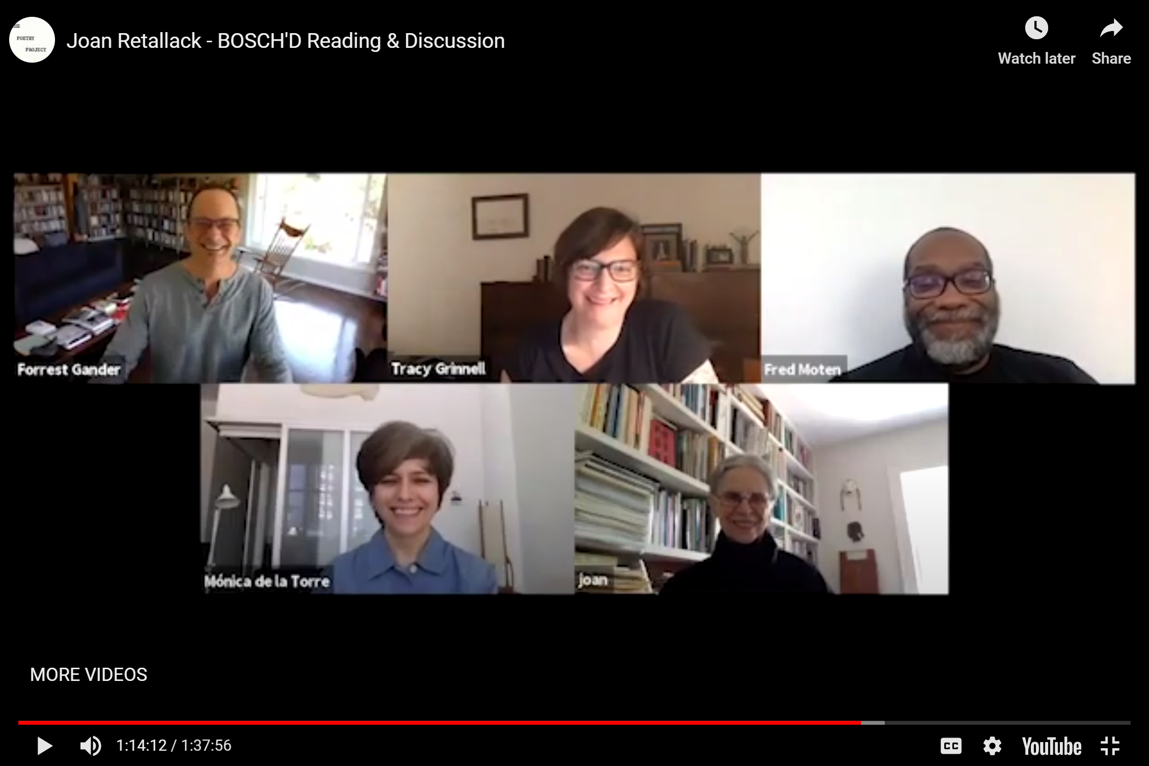 "A screenshot of Zoom call in gallery view, titled ""Joan Retallack - BOSCH'D Reading & Discussion."" From top left and moving clockwise, Forrest Gander, E. Tracy Grinnell, Fred Moten, Joan Retallack, and Mónica de la Torre are smiling."